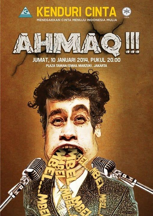 Kenduri Cinta Januari 2014: Ahmaq!