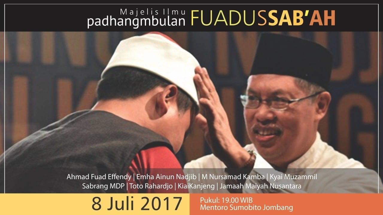 Majelis Ilmu Padhangmbulan Juli 2017, Fuadussab'ah.