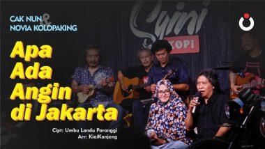 Cak Nun & Novia Kolopaking – Apa Ada Angin di Jakarta