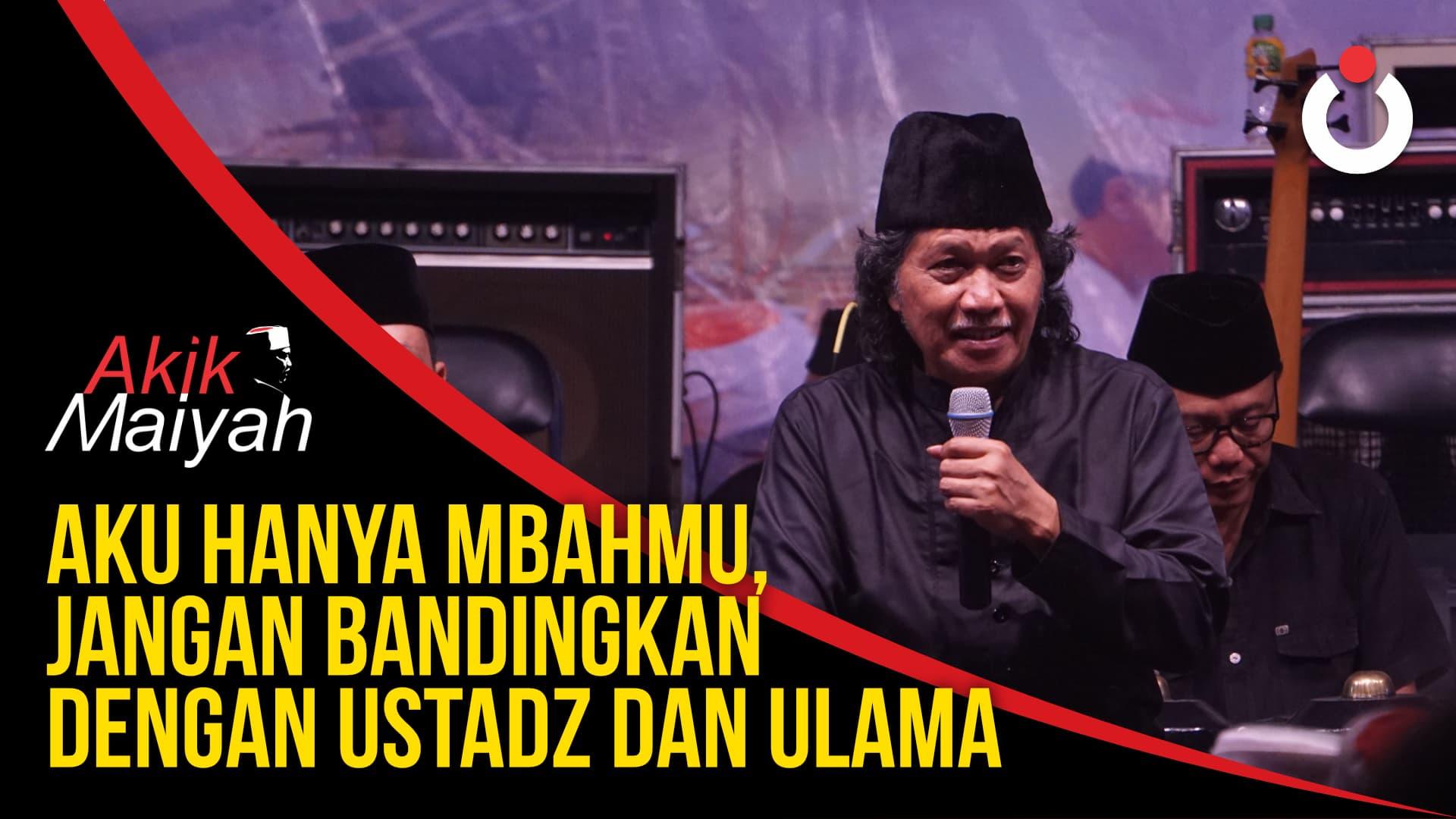 Cak Nun: Aku Hanya Mbahmu, Jangan Bandingkan dengan Ustadz dan Ulama