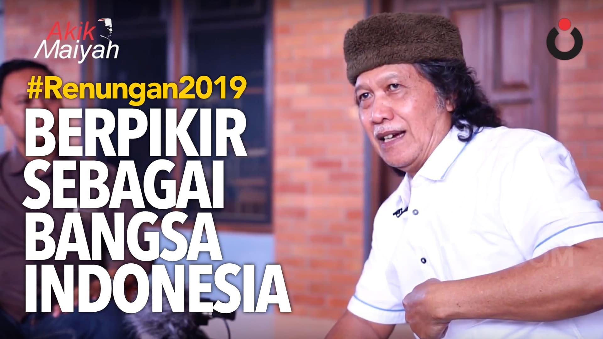 Berpikir Sebagai Bangsa Indonesia | #Renungan2019 (1)