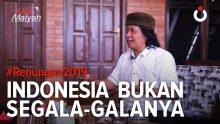 Indonesia Bukan Segala-galanya | #Renungan 2019 (8)