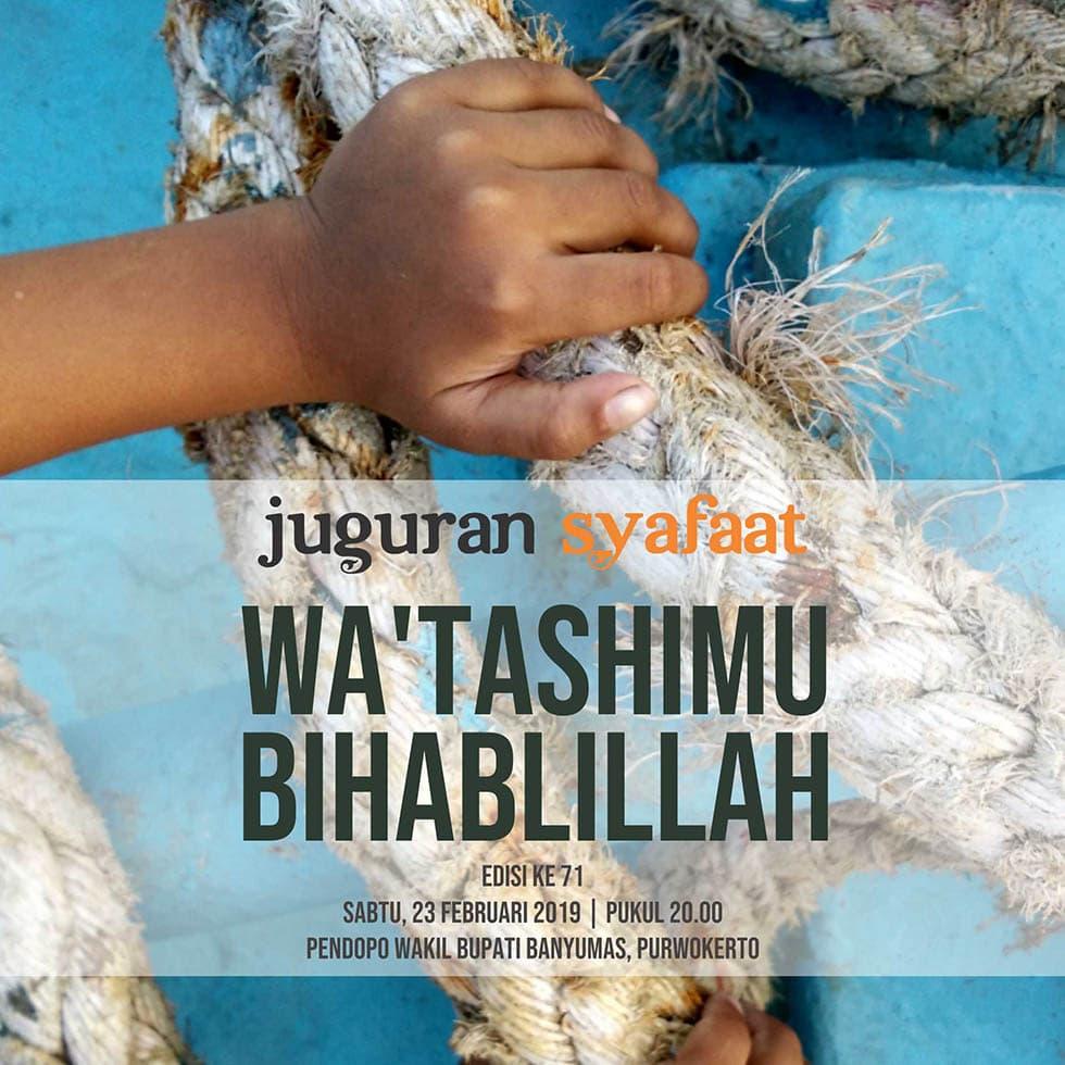 <em>Wa&#8217;tashimu Bihablillah</em>