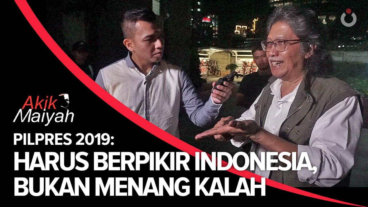 Cak Nun – Pilpres 2019: Harus Berpikir Indonesia, Bukan Menang-Kalah