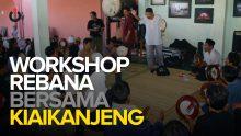 Workshop Rebana Bersama KiaiKanjeng