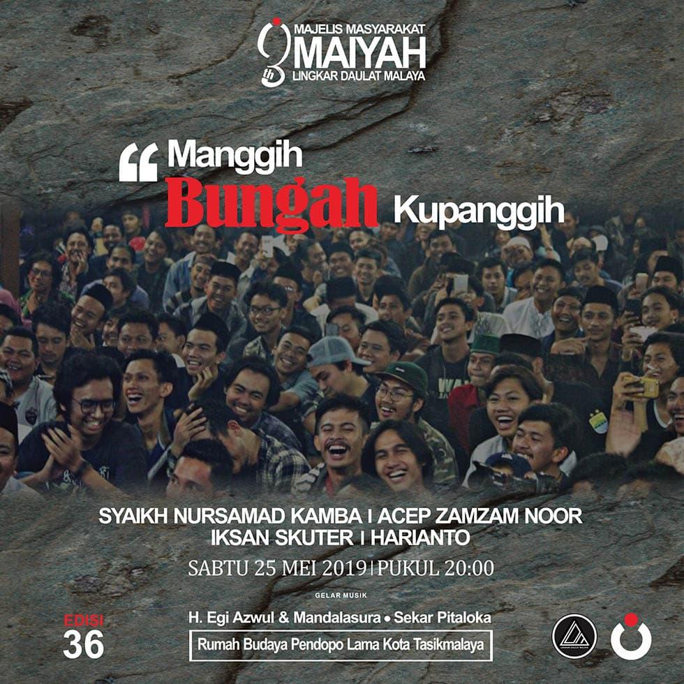 <em>Manggih Bungah Kupanggih</em> <br>(3 Tahun Lingkar Daulat Malaya)