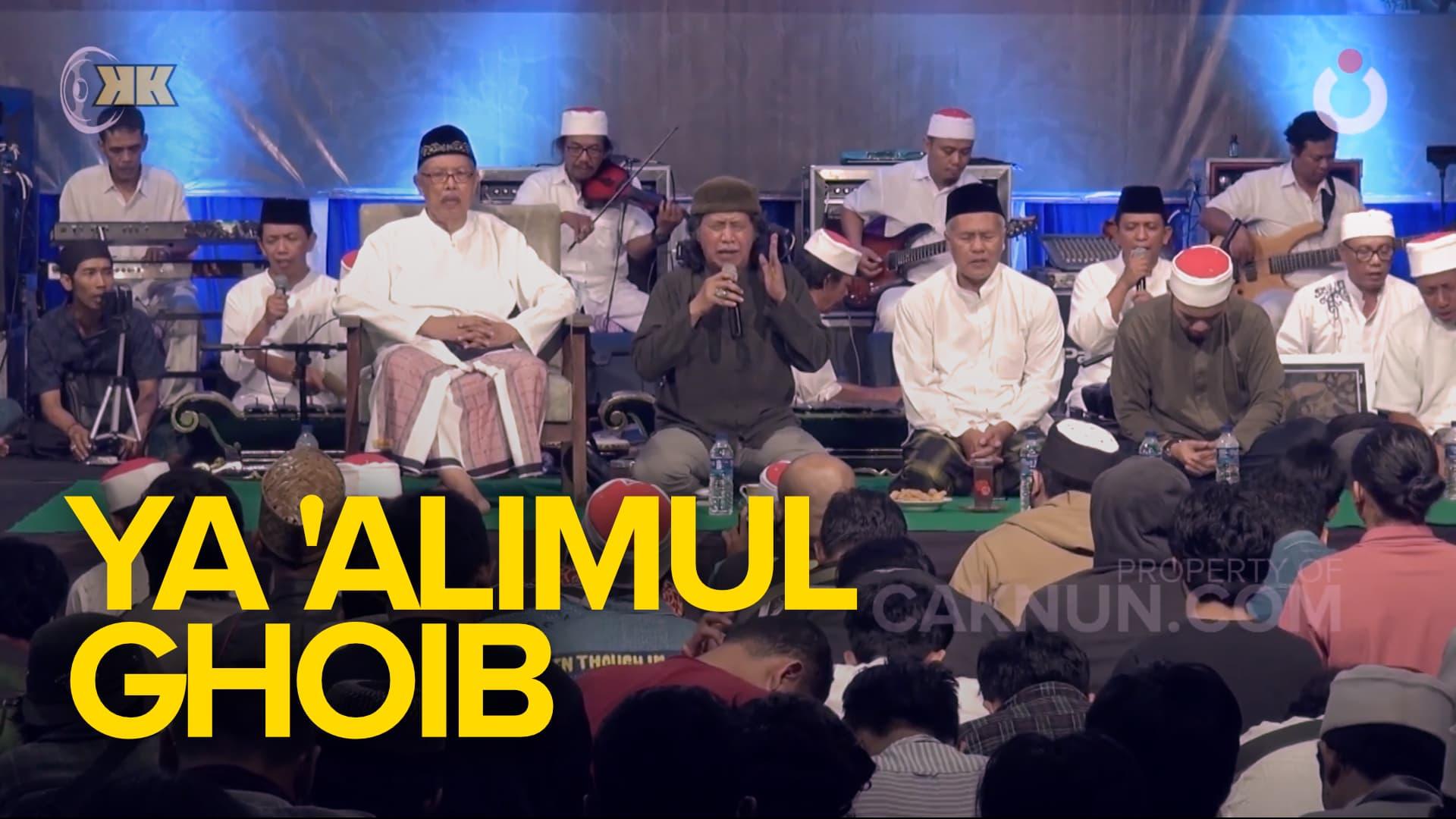 Ya 'Alimul Ghoib   Cak Nun-KiaiKanjeng