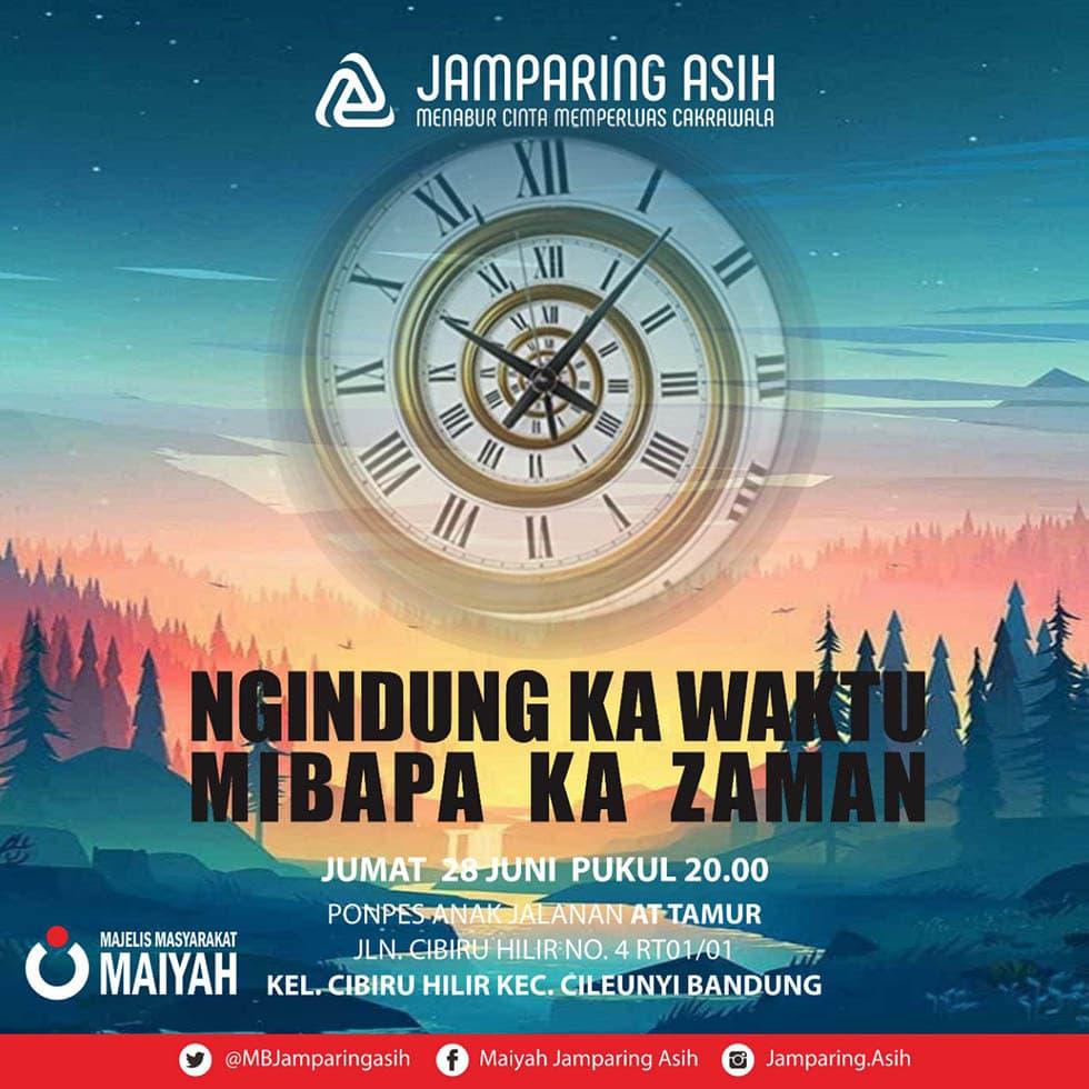 <em>Ngindung Ka Waktu Mibapa Ka Zaman</em>