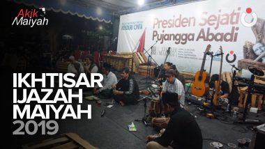 Ikhtisar Ijazah Maiyah 2019