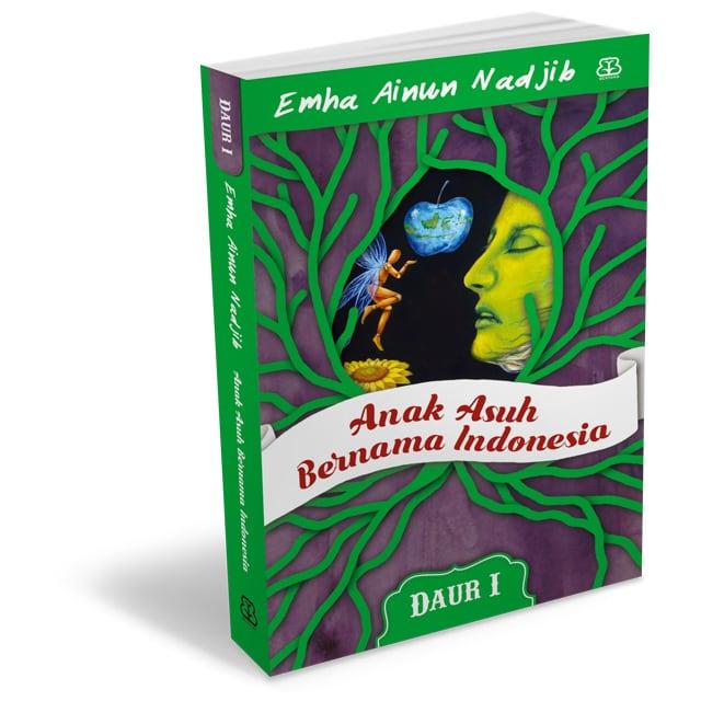 Daur I – Anak Asuh Bernama Indonesia