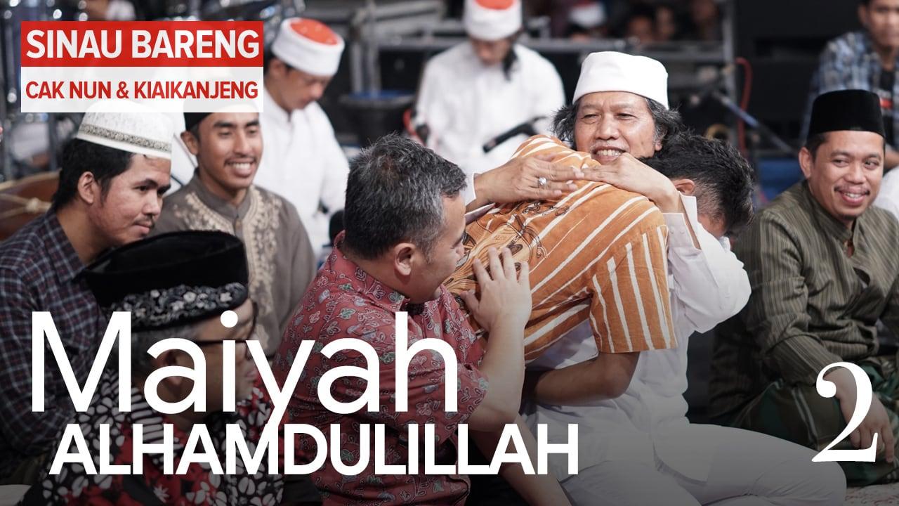 Maiyah Alhamdulillah | Part 2