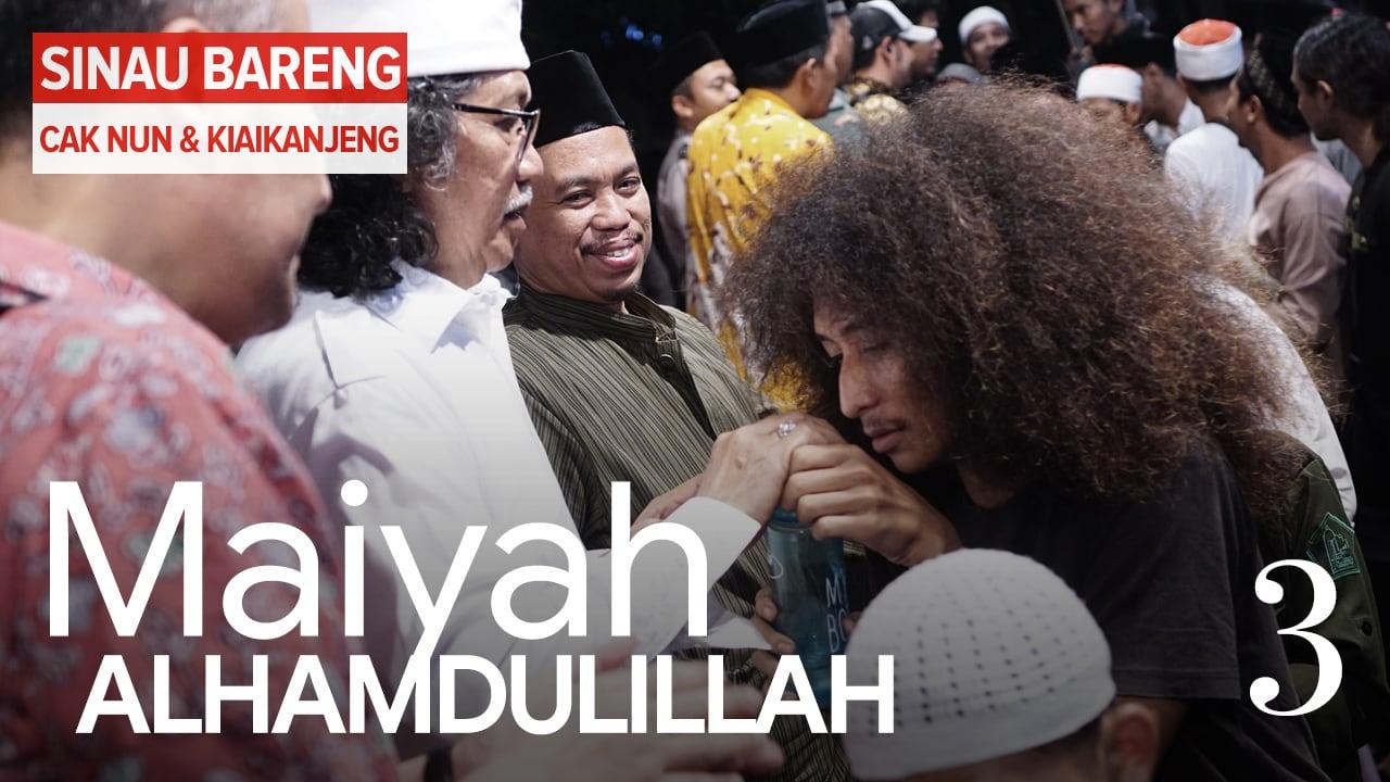 Maiyah Alhamdulillah | Part 3