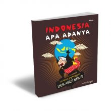 Indonesia Apa Adanya