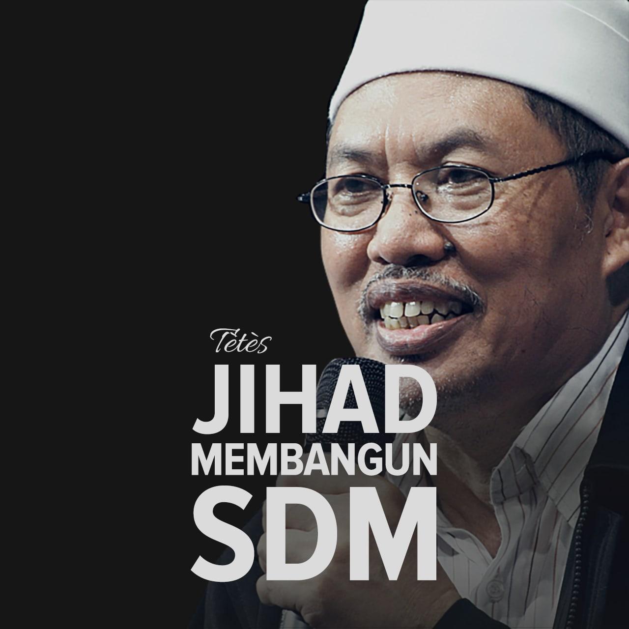 Jihad Membangun SDM