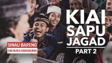 Kiai Sapu Jagad | Part 2