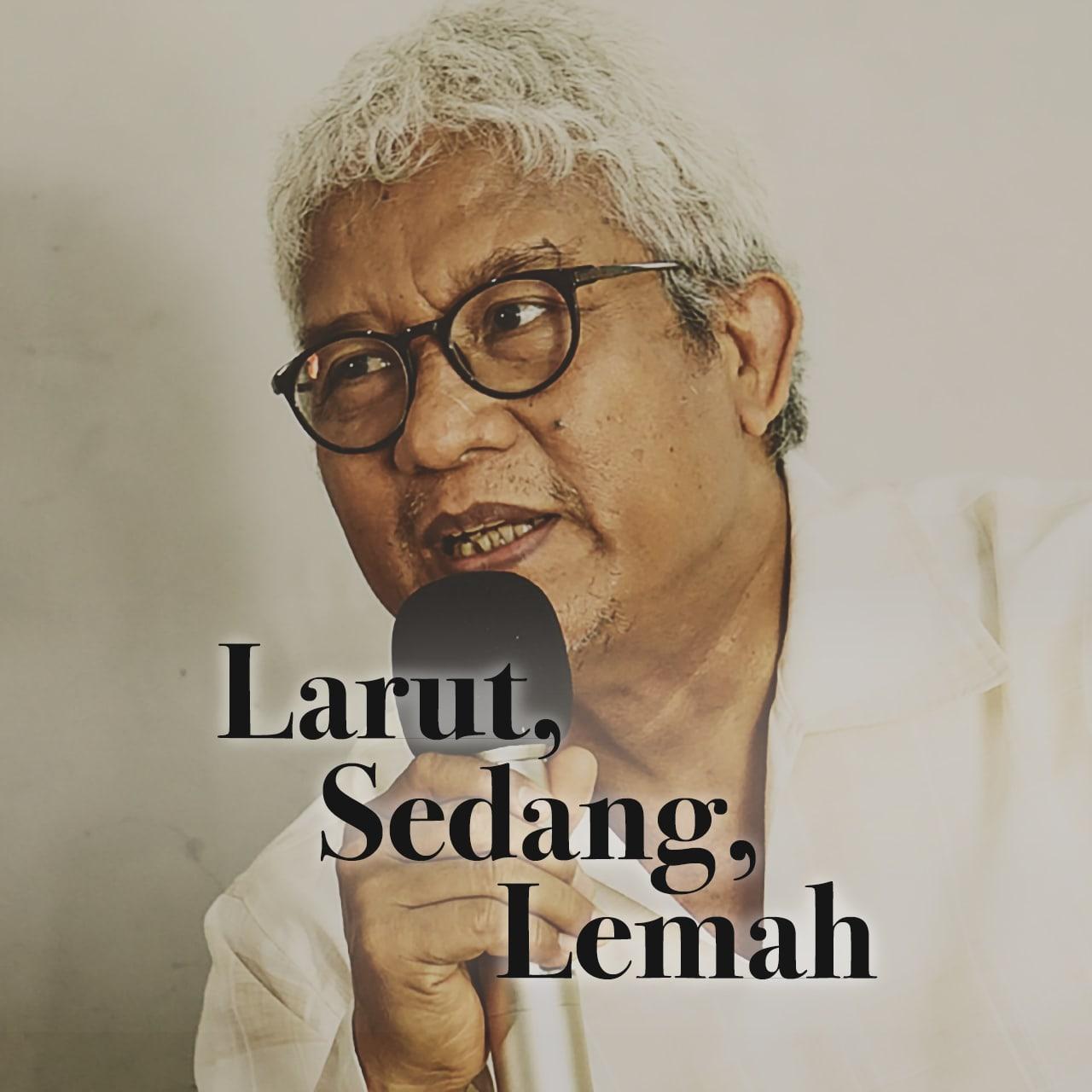 Larut, Sedang, Lemah