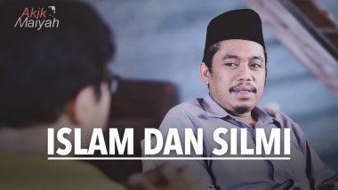 Islam dan Silmi