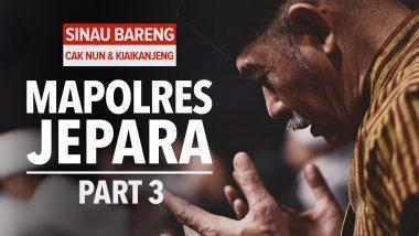 Sinau Bareng Mbah Nun dan KiaiKanjeng | Mapolres Jepara | Part 3