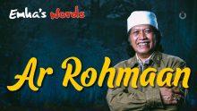Ar Rohmaan | Emha's Words