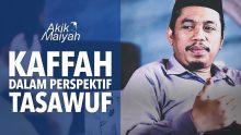 Kaffah Dalam Perspektif Tasawuf