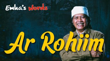 Ar Rohiim | Emha's Words