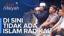 Di Sini Tidak Ada Islam Radikal