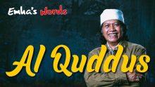 Al Quddus | Emha's Words