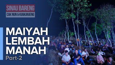 Maiyah Lembah Manah | Part 2