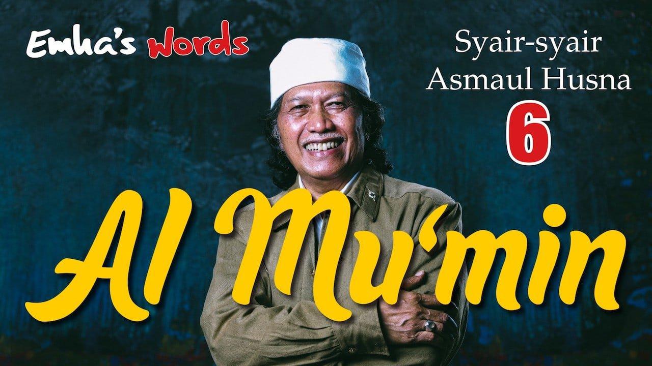 Al Mu'min | Emha's Words • CakNun.com