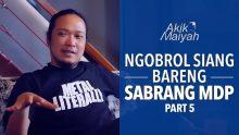 Ngobrol Siang Bareng Sabrang MDP | Part 5