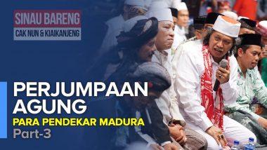 Perjumpaan Agung Para Pendekar Madura | Part 3