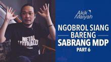 Ngobrol Siang Bareng Sabrang MDP | Part 6
