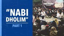 """""""Nabi Dholim"""" Part 1"""