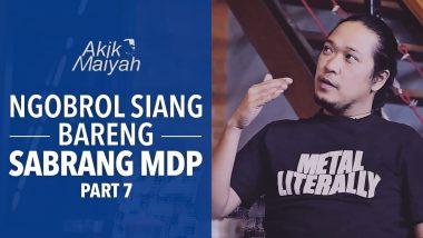 Ngobrol Siang Bareng Sabrang MDP | Part 7