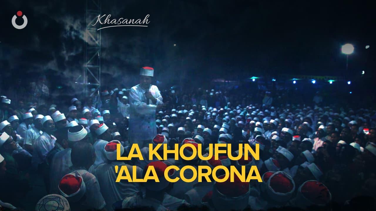 La Khoufun 'Ala Corona