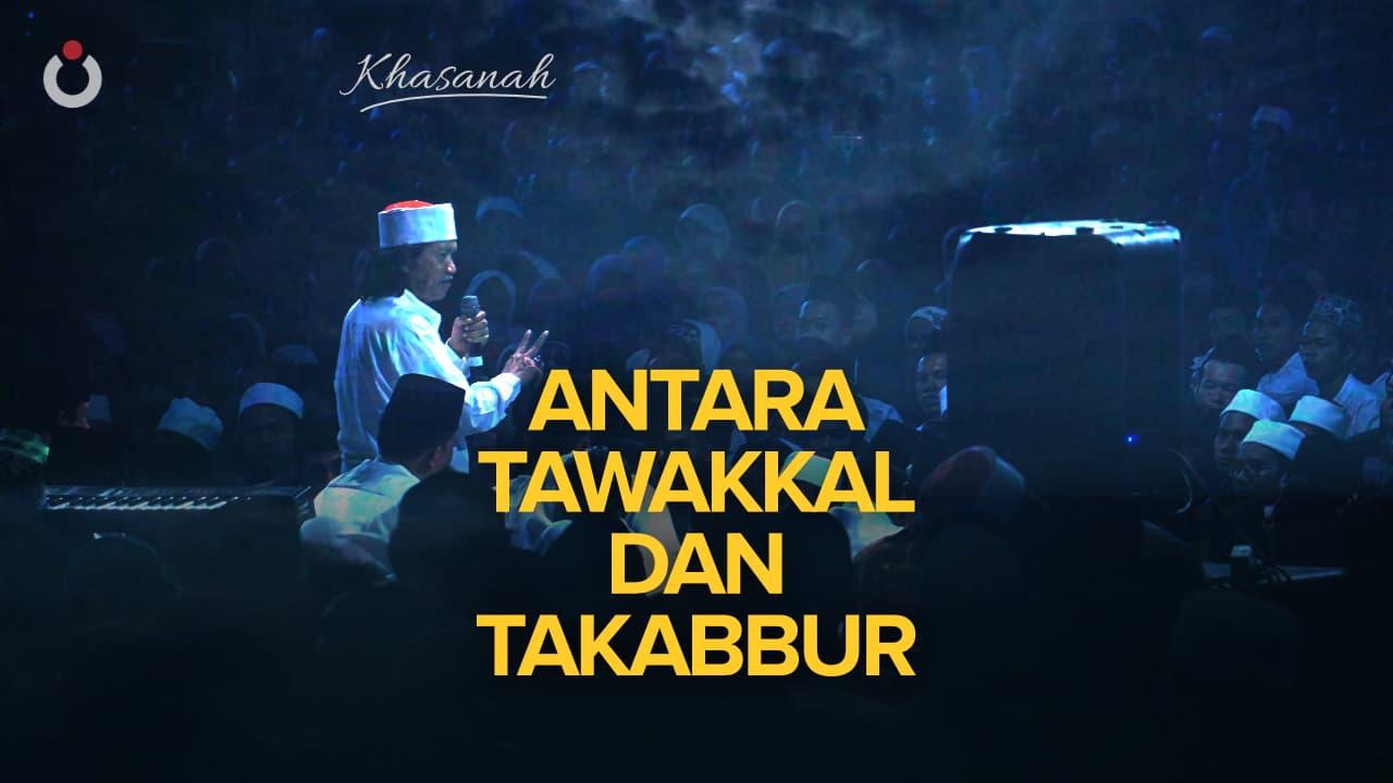 Antara Tawakkal dan Takabbur