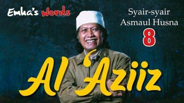 Al 'Aziiz | Emha's Words