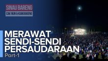 Merawat Sendi-Sendi Persaudaraan | Part 1/3
