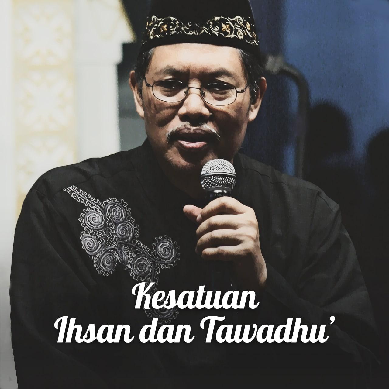 Kesatuan Ihsan dan Tawadhu'