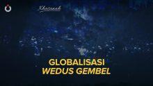 Globalisasi Wedus Gembel