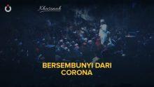 Bersembunyi Dari Corona