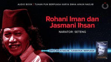Rohani Iman dan Jasmani Ihsan