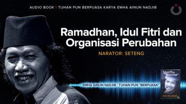 Ramadhan, Idul Fitri dan Organisasi Perubahan