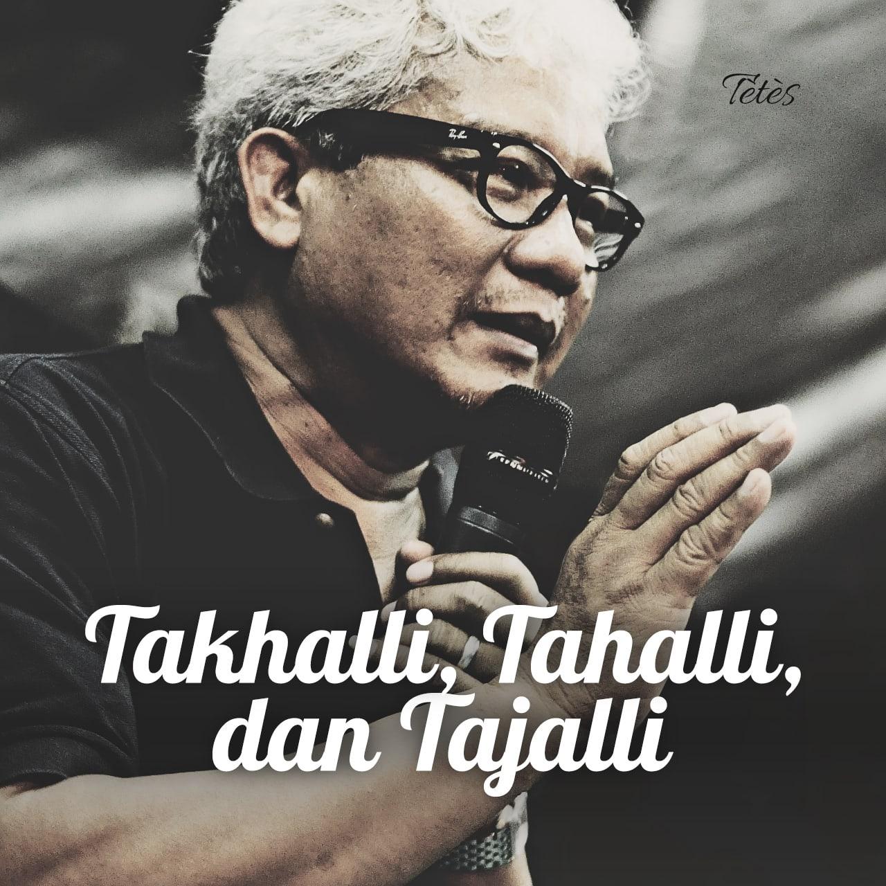 Takhalli, Tahalli, dan Tajalli