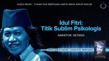 Idul Fitri: Titik Sublim Psikologis
