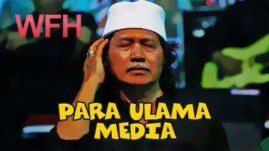 Para Ulama Media