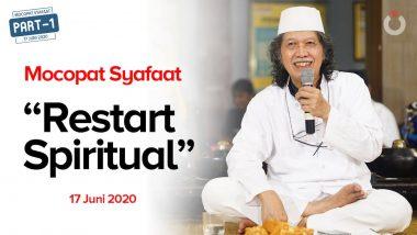 Sinau Restart | Mocopat Syafaat 17 Juni 2020 | Part 1/2