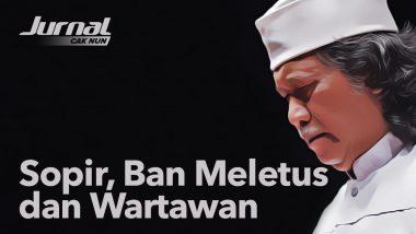 Sopir, Ban Meletus & Wartawan