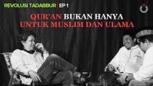 Qur'an Bukan Hanya Untuk Muslim dan Ulama