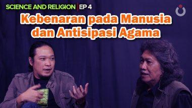 Kebenaran Pada Manusia dan Antisipasi Agama